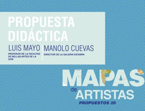 Nueva propuesta didáctica a través de la exposición Mapas de Artistas