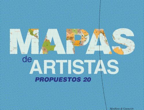 Mapas de artistas. Propuestos 20