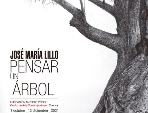 Pensar un árbol. José María Lillo